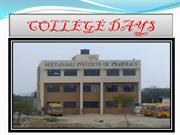 COLLEGE days in geetanjali institute of pharmacy