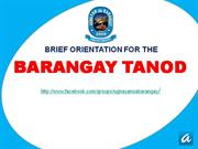 BRIEF ORIENTATION FOR THE BARANGAY TANOD