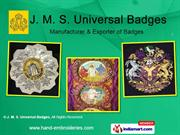 Embroidered Banners By J. M. S. Universal Badges Varanasi
