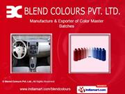Masterbatches. By Blend Colours Pvt. Ltd. Hyderabad