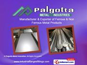 Steel Pipes And Tubes By Palgotta Metal Industries Mumbai