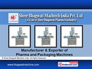 Pouch Packing Machines By Shree Bhagwati Machtech India Pvt. Ltd