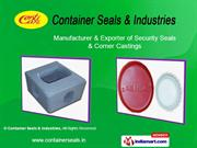 Container Seals By Container Seals & Industries Chennai