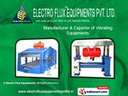 Vibrating Equipments. By Electro Flux Equipments Chennai