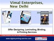 Digital Printing Services By Vimal Enterprises, New Delhi New Delhi