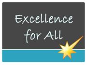 Excellence for All