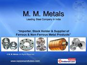 Steel Pipes By M. M. Metals Mumbai
