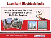 Electrical Contractors By Laxmikant Electricels India Pune
