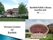 Bartlett Public Library Visists Victory Centre of Bartlett
