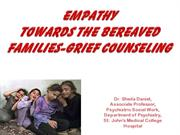 Empathy Towards Bereaved Families - Grief Counselling.pptx