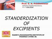STANDERDIZATION OF EXIPIENTS PPT By Prof Polshettiwar