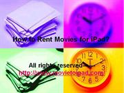 How to Rent Movies for iPad ?