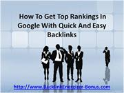 top rankings in google with quick and easy backlinks