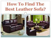 How To Find The Best Leather Sofa