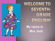 Welcome to Seventh Grade English!Final