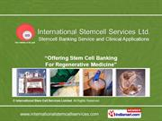 Stem Cell Therapy & Clinical Conditions. By International Stem Cell
