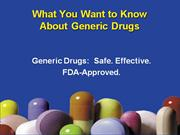 Generic Drugs - What You Want to Know About Generic Drugs