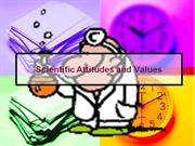 Scientific Attitudes and Values