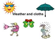 weather and cloths