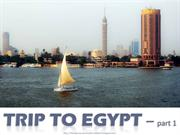 Trip to EGYPT (part 1)