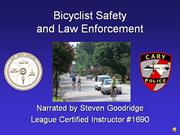 Bicyclist Safety and Law Enforcement - Cary Edition, Abbreviated