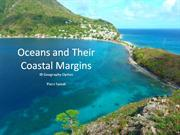 Oceans and Their Coastal Margins
