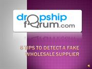 5 Tips to detect a Fake Wholesale Supplier