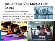 Ability-Driven Education