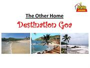Destination Goa | The Other Home