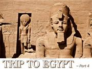 Trip to EGYPT (part 4)