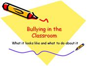 Bullying in the Classroom
