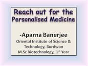 Reach out for the Personalised Medicine