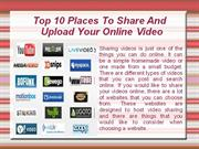 Upload Your Video To These 10 High Traffic Video Sharing Sites