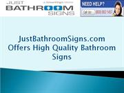 JustBathroomSigns.com Offers High Quality Bathroom Signs