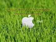 Unusual Ways That Made Apple the Most Admirable