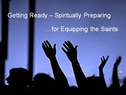 Come! Preparing for Equipping the Saints