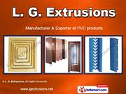 Pvc Products By L. G. Extrusions Ahmedabad