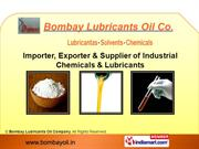 Industrial Solvents By Bombay Lubricants Oil Company Mumbai