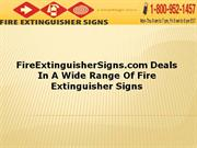 FireExtinguisherSigns Deals In A Wide Range Of Fire Extinguisher Signs