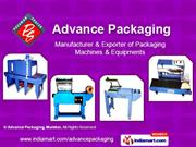 Sealing Machines By Advance Packaging, Mumbai Mumbai