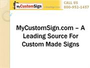 MyCustomSign.com – A Leading Source For Custom Made Signs
