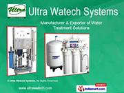 Water Treatment Plants And Accessories By Ultra Watech Systems Chennai