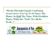 Break through organic gardening