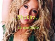 Shakira...