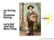 Strategic Upselling is Complete Selling