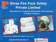 Non Asbestos Products By Shree Fire Pack Safety Private Limited