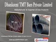 Tmt Bars (500 Mpa) By Dhanlaxmi Tmt Bars Private Limited Jalna