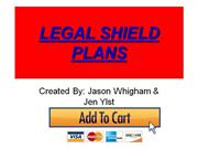(* LEGAL SHIELD MEMBERSHIP *) PLANS Call 916.370.26353 LegalShield.com