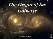Origin of the Universe, 7-23-2001