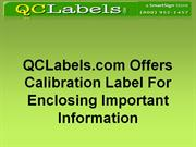 QCLabels.com Offers Calibration Label For Enclosing Information